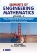 ELEMENTS OF ENGINEERING MATHEMATICS VOL-II(GTU): H K DASS,