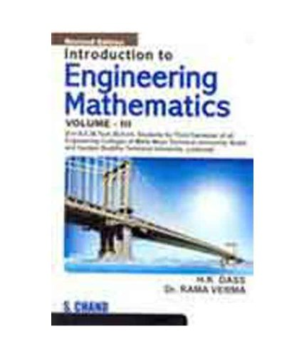INTRODUCTION TO ENGINEERING MATHEMATICS - VOL. III: H K DASS