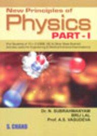 NEW PRINCIPLES OF PHYSICS PART-I: A S VASUDEVA,N