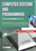 COMPUTER SYSTEMS AND PROGRAMMING IN 'C': S S KHANDARE,
