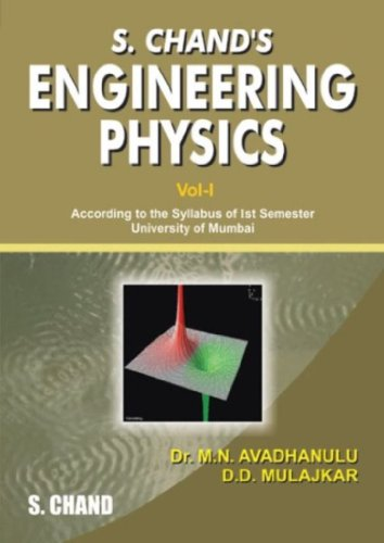 S. Chand`s Engineering Physics, Vol 1: According: Dr D.D. Mulajkar,Dr.