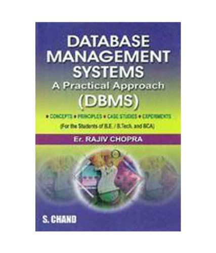 Database Management Systems: A Practical Approach (DBMS), Revised Edition: Rajiv Chopra