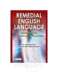 Remedial English Language: Ashutosh Srivastava,Dr Swatantra