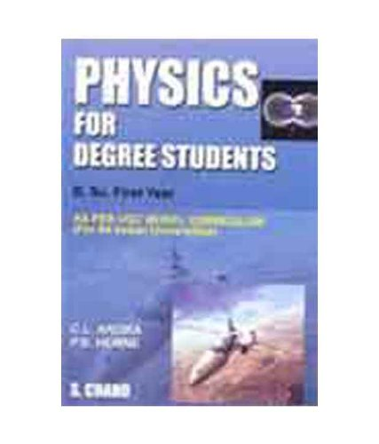 9788121933506: Physics for Degree Students: B.Sc. First Year