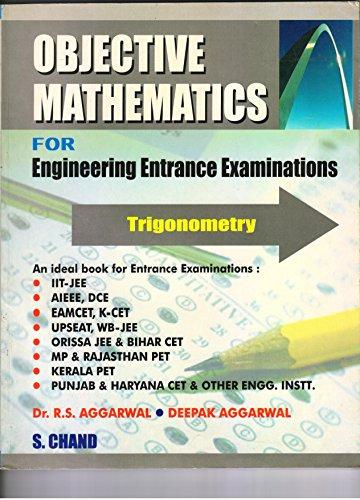 Objective Mathematics for Engineering Entrance Exams: Trigonometry: Dr. R.S. Aggarwal,Deepak ...