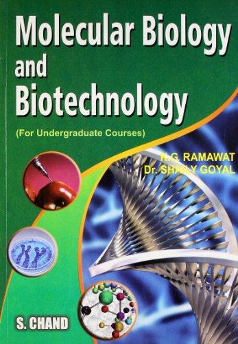 Molecular Biology and Biotechnology: K.G. Ramawat,Dr. Shaily