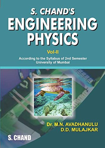 S.Chand`s Engineering Physics Vol-II (For University of: Dr. M.N. Avadhanulu,D.D.