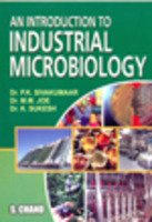 AN INTRODUCTION TO INDUSTRIAL MICROBIOLOGY: SIVAKUMAAR