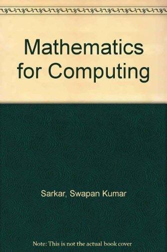 Mathematics for Computing: For BCA Students: Dr. Swapan Kumar Sarkar