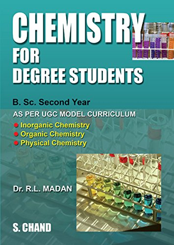 Chemistry for Degree Students B.Sc Second Year: Dr. R.L. Madan