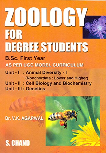 ZOOLOGY FOR DEGREE STUDENTS: V K AGARWAL