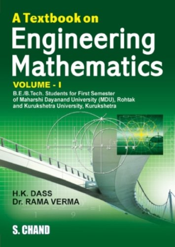 A TEXTBOOK.ON ENGINEERING MATHEMATICS -1(MDU,KRUKSHETRA): H K DASS,RAJNISH