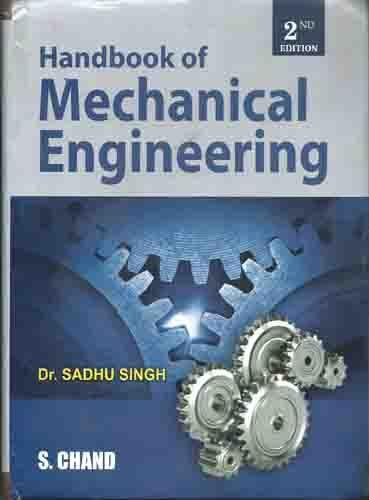 Handbook of Mechanical Engineering: Dr. Sadhu Singh