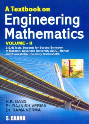 A TEXTBOOK OF ENGINEERING MATHEMATICS VOL-II (MDU,: H K DASS,RAJNISH