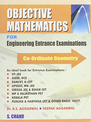 Objective Mathematics for Engineering Entrance Examinations: Co-Ordinate Geometry: Deepak Aggarwal,...