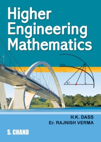Higher Engineering Mathematics: H.K. Dass,Rajnish Verma