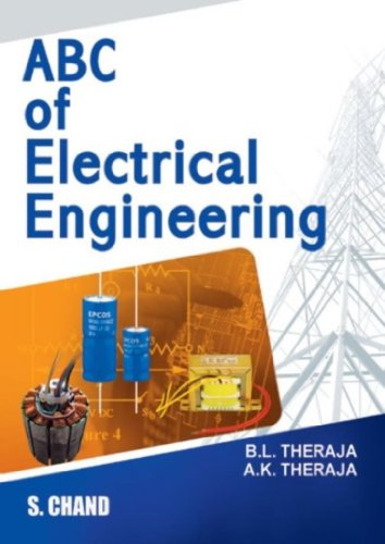 ABC of Electrical Engineering: A.K. Theraja,B.L. Theraja