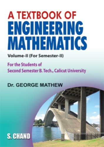 A Textbook Of Engineering Mathematics, Vol. II (For Semester-II): Dr. George Mathew