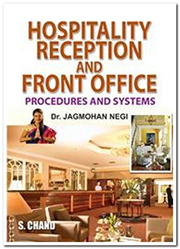 Hospitality Reception and Front Office: Procedures and: Dr. Jagmohan Negi