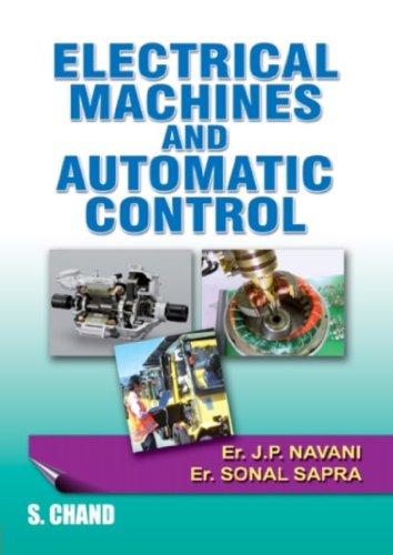 Electrical Machines and Control: J.P. Navani,Sonal Sapra