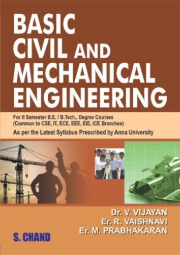 Basic Civil and Mechanical Engineering: Dr V. Vijayan,Er. M. Prabhakaran,Er. R. Vaishnavi