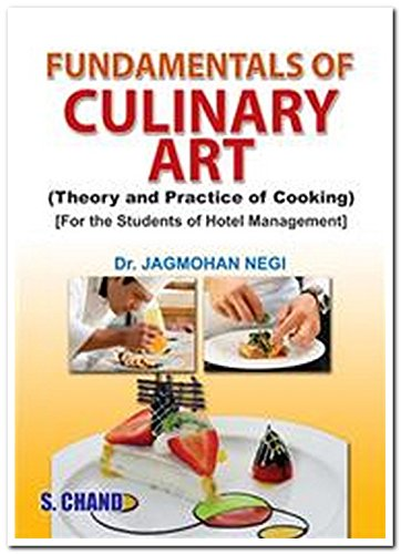 Fundamentals of Culinary Art: Theory and Practice: Dr. Jagmohan Negi
