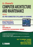 S.Chand's Computer Architecture and Maintenance 12113-MSBTE: Madan R.D. Kadam