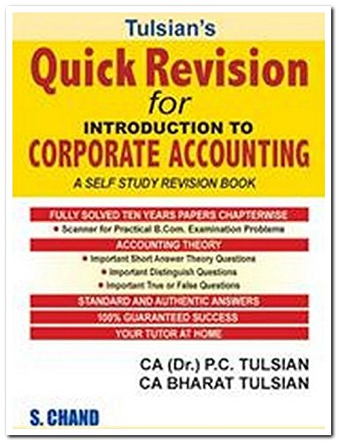 Tulsian`s Quick Revision for Introduction to Corporate Accounting: A Self Study Revision Book: CA ...