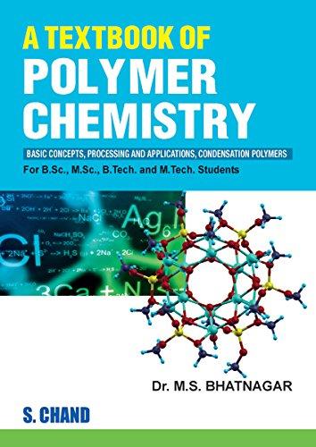 A Textbook of Polymer Chemistry: Dr. M.S. Bhatnagar