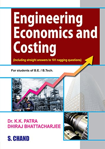 Engineering Economics and Costing: Patra K.K. Bhattacharjee