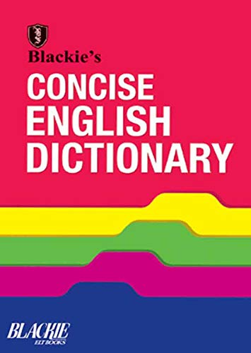Blackie`s Concise English Dictionary: Blackie`s