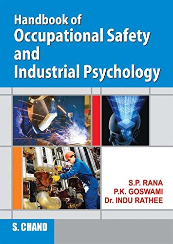 Handbook of Occupational Safety and Industrial Psychology: S.P. Rana,P.K. Goswami,Dr.