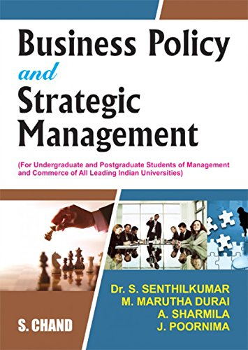 Business Policy and Strategic Management: Dr. Senthil Kumar,M.