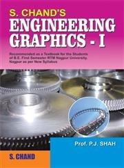 S. Chand's Engineering Graphics-I: Shah P.J.