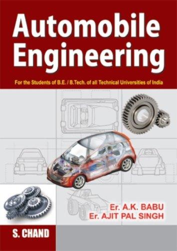 Automobile Engineering (Revised Edition): Er. A.K. Babu,Er. Ajit Pal Singh