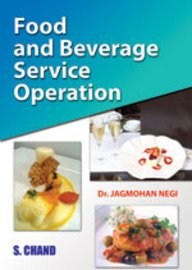 Food and Beverage Service Operation: Dr. Jagmohan Negi