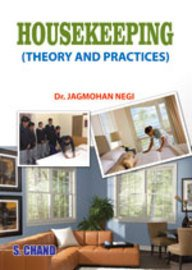 Housekeeping: Theory and Practices: Dr. Jagmohan Negi