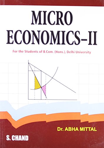 Micro Economics-II, (Revised Edition): Dr. Abha Mittal