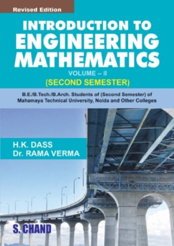 INTRODUCTION TO ENGINEERING MATHEMATICS -II (MTU): H K DASS,