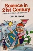 Science in 21st Century: Salwi Dilip M.
