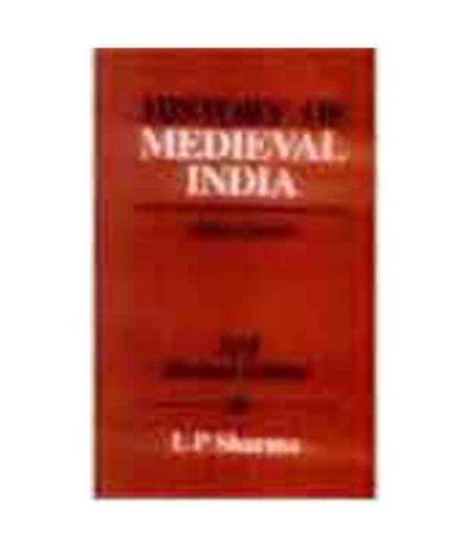History of Medieval India: Sharma L P