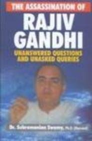 9788122005912: Assassination of Rajiv Gandhi: Unanswered Questions and Unasked Queries