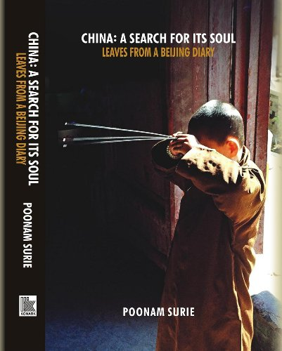 CHINA: A Search for Its Soul: Poonam Surie