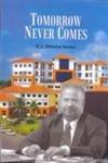 Tomorrow Never Comes: K.L. Mohana Varma