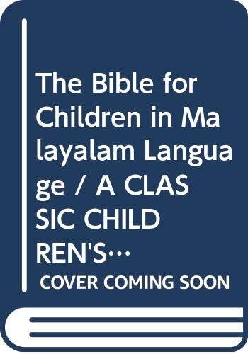 9788122127737: The Bible for Children in Malayalam Language / A CLASSIC CHILDREN'S BIBLE, Large Print, Simple Sentences, Over 200 full color illustrations / Jose Perez Montero