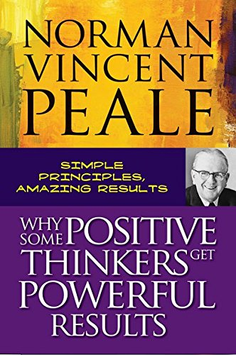 9788122200041: Why Some Positive Thinkers Get Powerful Results