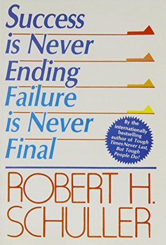9788122200201: Success is Never Ending: Failure is Never Final