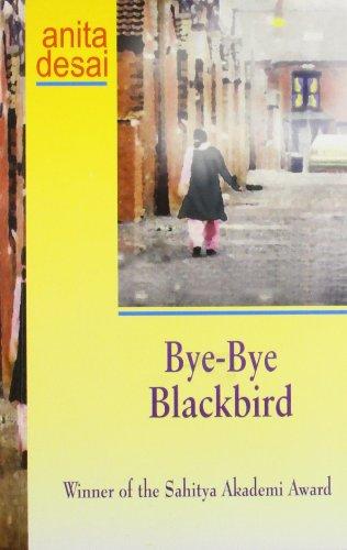Bye-Bye Black Bird: Anita Desai