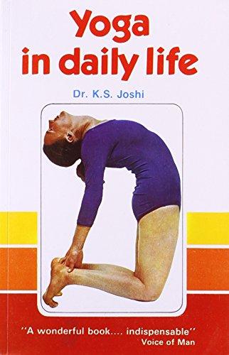 Yoga in Daily Life: K.S. Joshi
