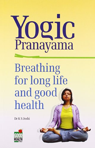 Yogic Pranayama Breathing for Long Life &: K.S. Joshi